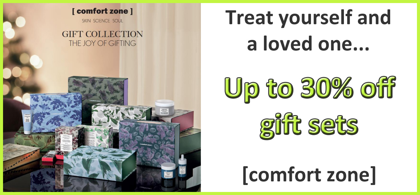 Get up to 30% off natural skin nurturing comfort zone gift sets