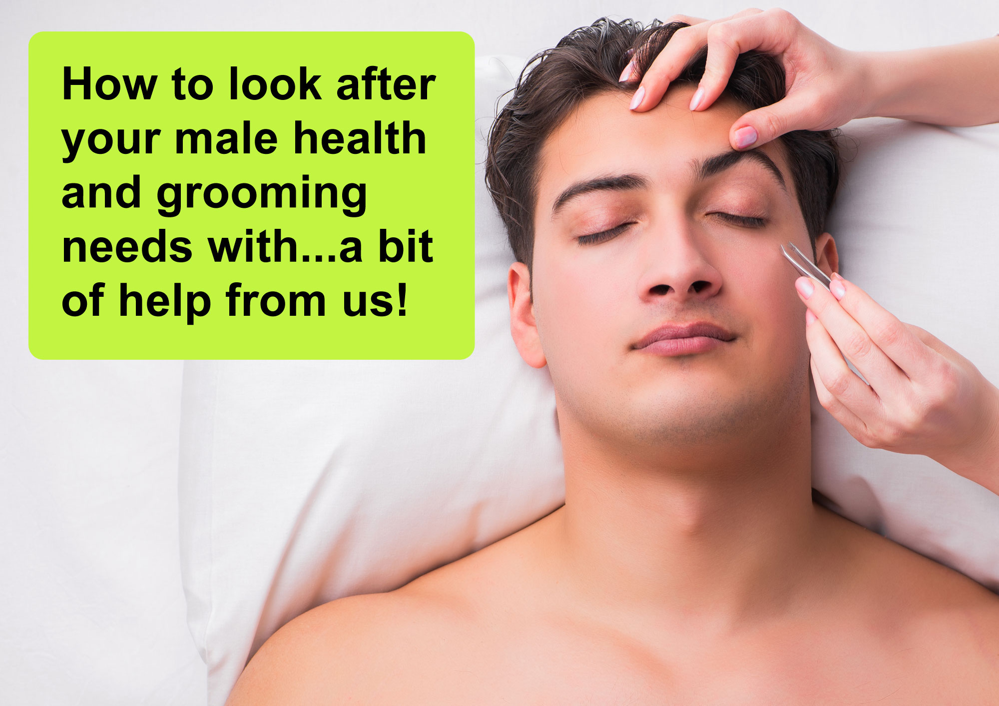 Male grooming tips from The Beauty Spot Basingstoke